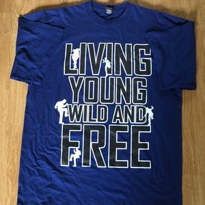Live Young Wild and Free Big & Tall T-Shirt Tee